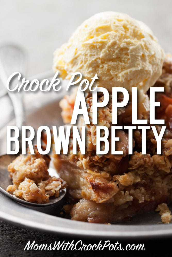 Crockpot Apple Brown Betty Moms With Crockpots