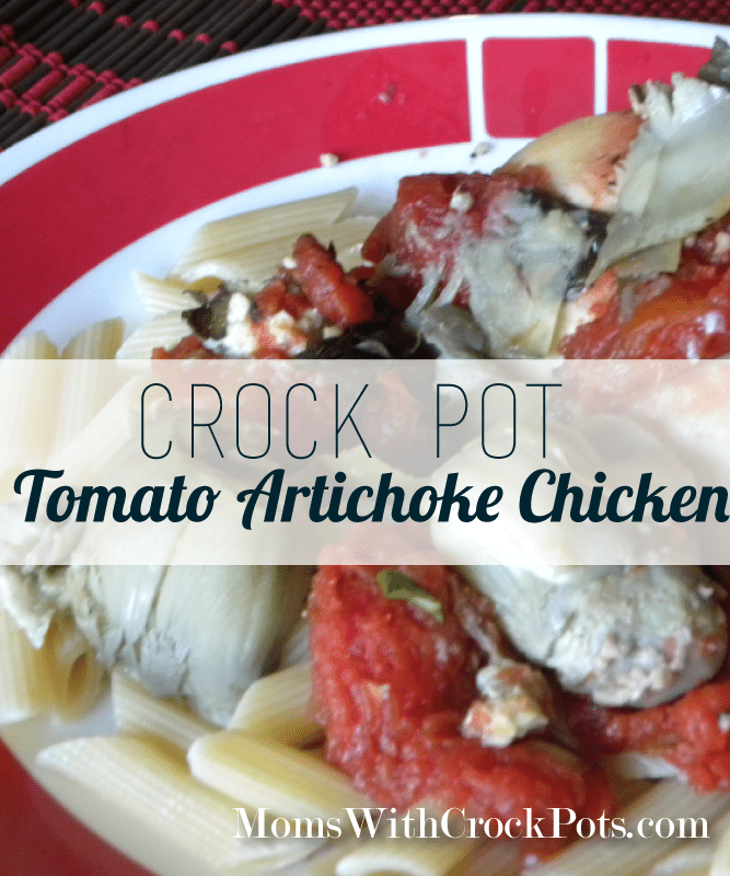 Crock Pot Tomato Artichoke Chicken #recipe @MomswCrockPots