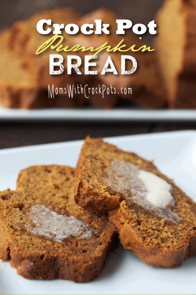 Crock-Pot-Pumpkin-Bread
