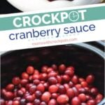 Simple and delicious! Perfect for the holidays! This Crockpot Cranberry Sauce recipe is one of the easiest things you will ever make in a slow cooker! | @MomsWCrockpots #Crockpot #slowcooker #holidays #sidedish #recipes #glutenfree #cranberry