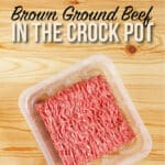 Brown-Ground-Beef-in-the-crock-pot