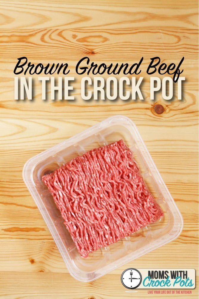 Get dinner on the table in a flash! Learn how to Brown Ground Beef in the Crock Pot for tacos, chilis, and more! A great tip for busy weeknights!