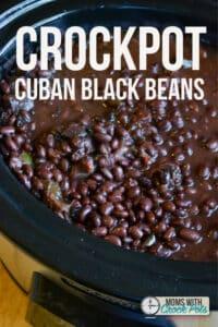Crockpot Cuban Black Beans - Moms with Crockpots