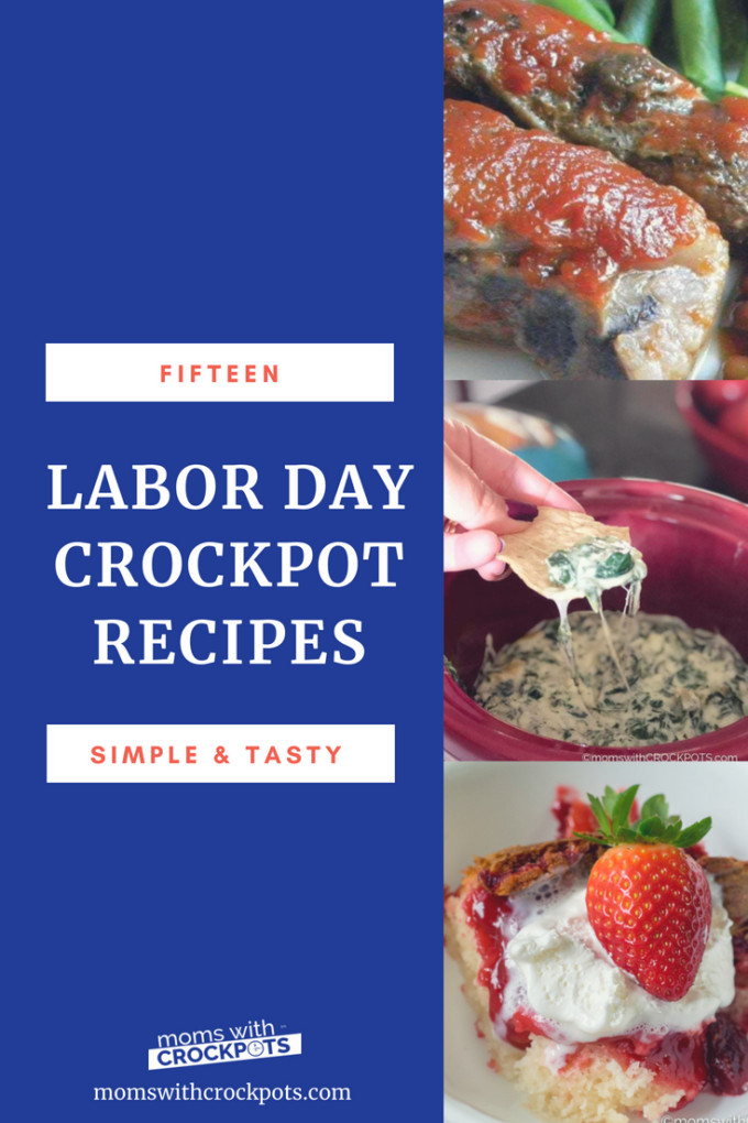 Stay out of the kitchen this Labor Day and pull out the Crockpot! Here are 15 Crockpot Labor Day Recipes that everyone will love! | MomsWithCrockpots.com #recipes #laborday #crockpot #slowcooker