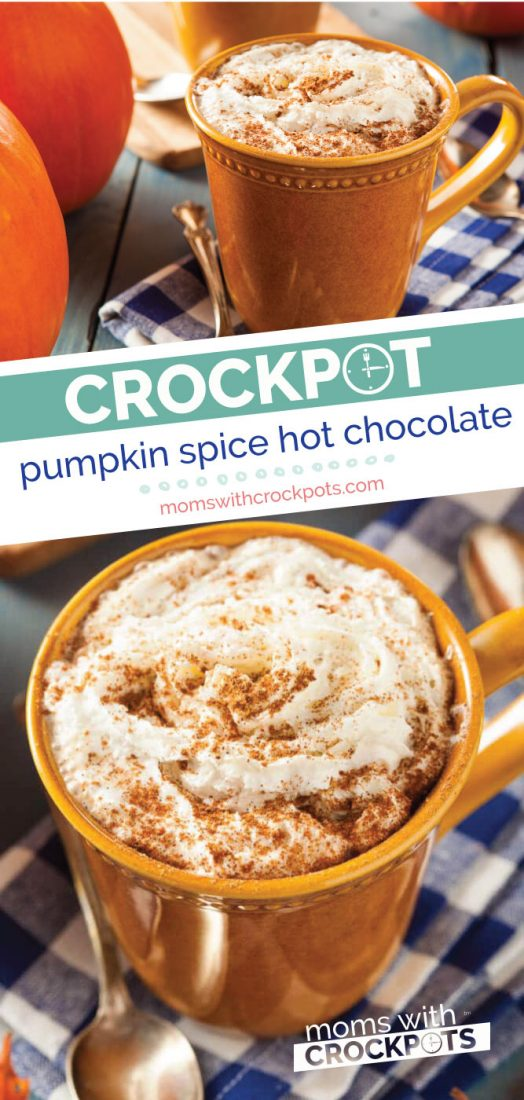 The perfect Fall beverage! This Crockpot Pumpkin Spice Hot Chocolate Recipe is perfect for autumn! Having it simmer in your slow cooker makes the house smell amazing too! | @MomsWCrockpots #crockpot #slowcooker #pumpkin #hotchocolate #pumpkinspice #beverage