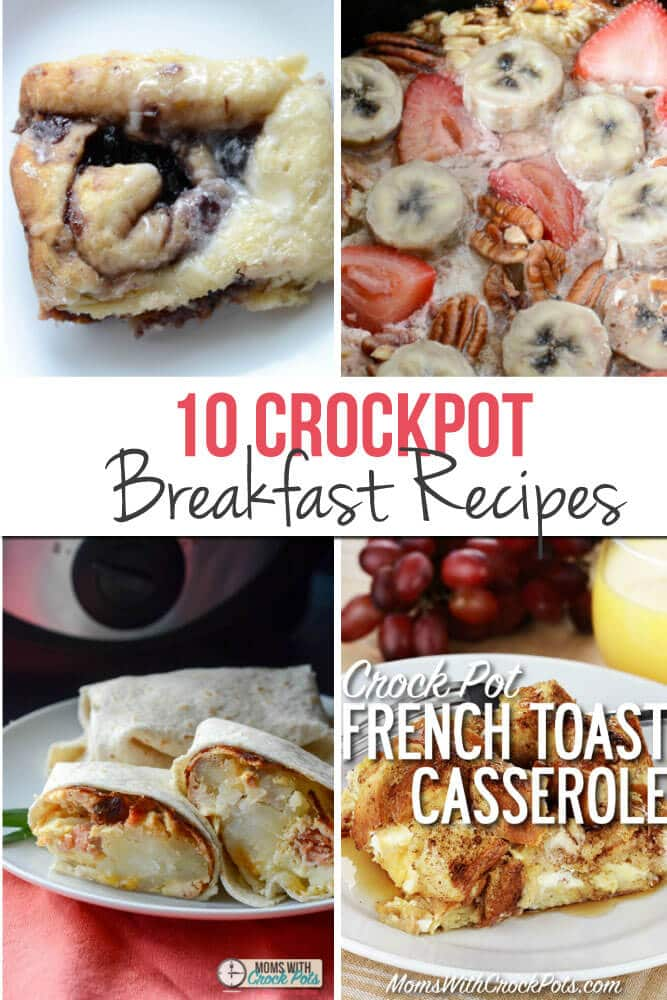 10 Crockpot Breakfast Recipes that will make you want to get out of bed in the morning!