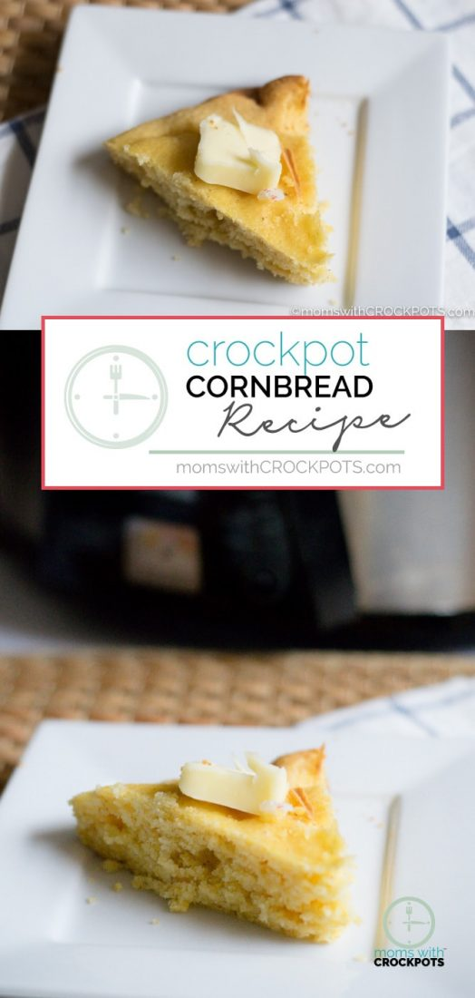 Save your oven space and make this delicious Crockpot Cornbread Recipe right in your slow cooker. Comes out perfect every time! #crockpot #recipes