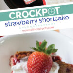 You have to try this crazy simple Crockpot Strawberry Shortcake Recipe! All of the warm strawberry over a light a fluffy cake made right in your slow cooker!   @MomsWCrockpots #dessert #recipes #crockpot #slowcooker #strawberry