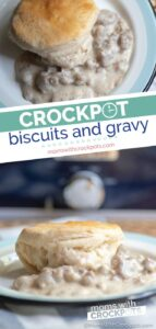 Crockpot Biscuits and Gravy Recipe